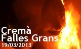 Cremà Falles Grans 2013