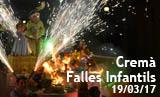Cremà de les Falles Infantils 2017