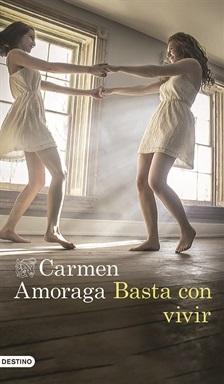 portada_basta-con-vivir_carmen-amoraga_201707051719