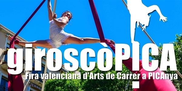 Arriba la 7a GiroscòPICA, Fira Valenciana d'Arts de Carrer