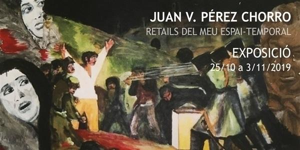 """L'artista Juan V. Pérez Chorro exposa """"Retails del meu espai-temporal"""""""