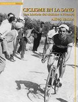 Ciclisme en la sang. Una història del ciclisme a Picanya