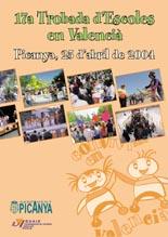 17a Trobada d'Escoles en Valencià. Picanya, 25 d'abril de 2004