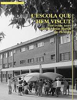 L'escola que hem viscut. Vint-i-cinc anys del CP Ausiàs March de Picanya
